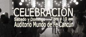 Celebración Sábados @ Mundo de fe Cancún | Cancún | Quintana Roo | México